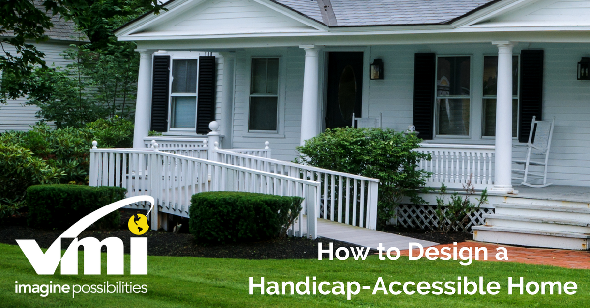Tips to design a handicap accessible home for Wheelchair homes