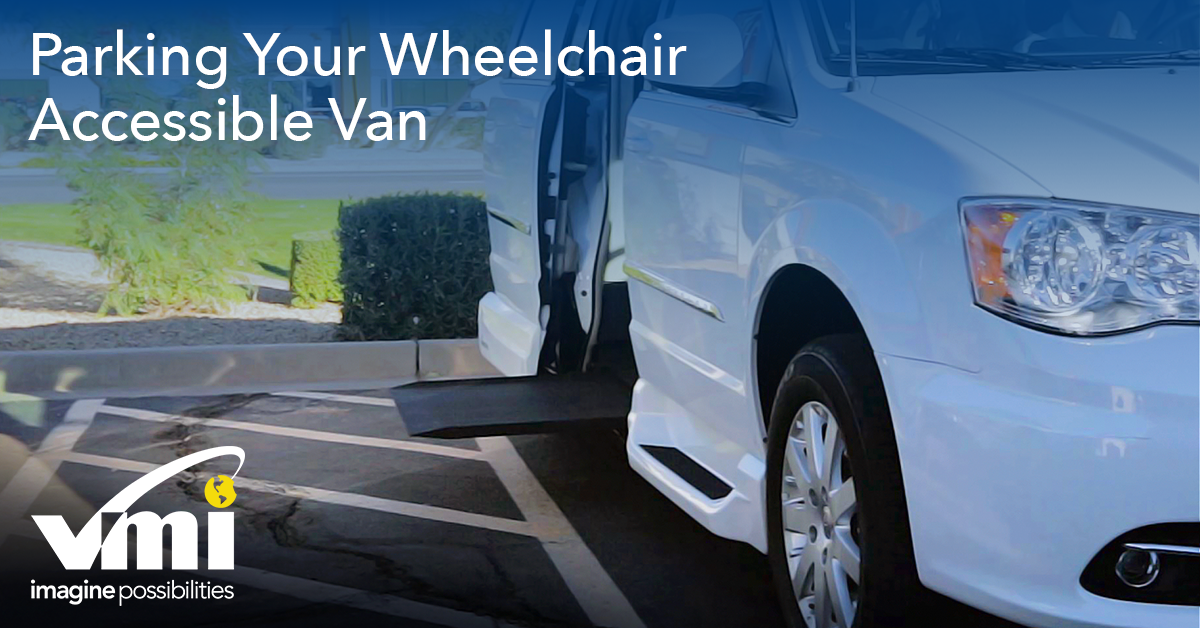 Parking a VMI wheelchair van
